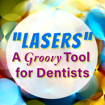 Vista Ridge Family Dentistry talk about the use of lasers for their Cedar Park patients