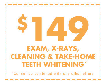 $149 Exam, X-Rays, Cleaning & Take-Home Teeth Whitening - *Cannot be combined with any other offers.
